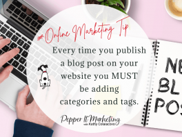 Every time you publish a blog post on your website you MUST be adding categories and tags