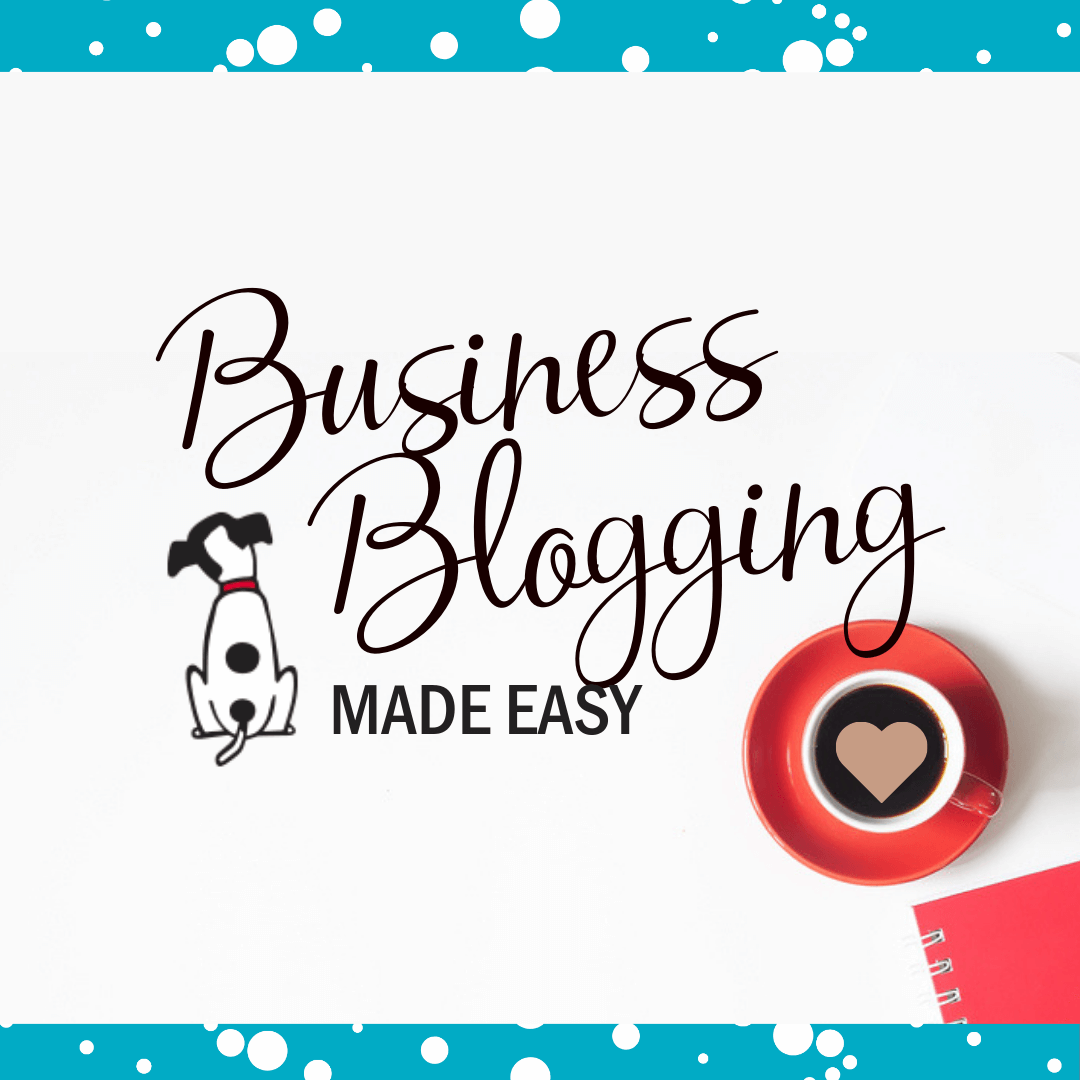 Busienss blogging made easy