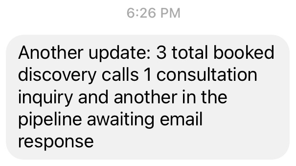 client received 5 discovery calls and client consultations after optimizing her social media so people can find her business online!