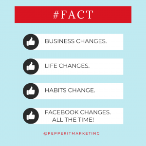 #fact business changes. life changes. habits change. facebook pages reach changes all the time!