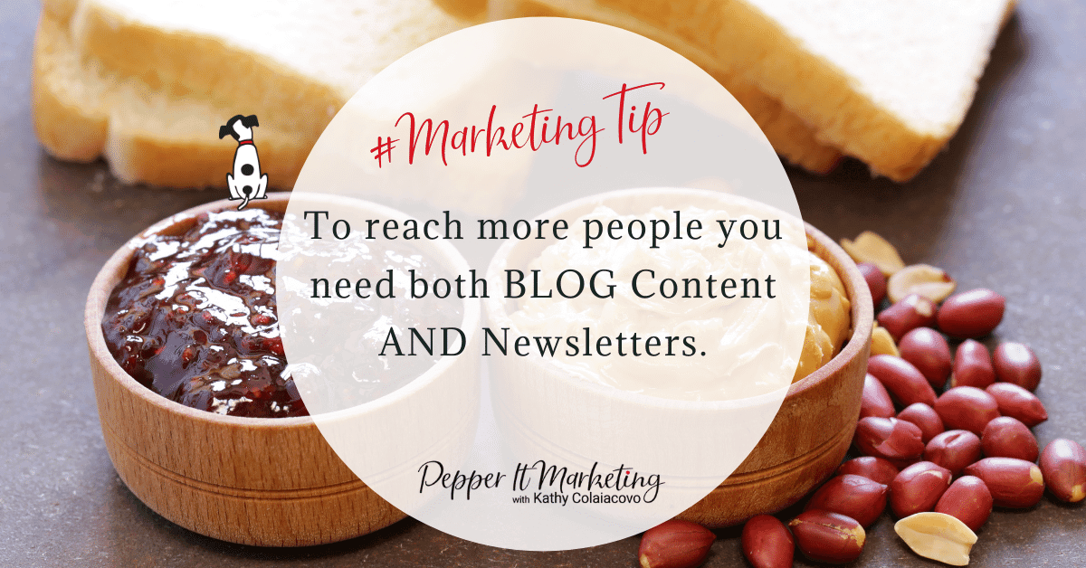 #MarketingTip To reach more people you need both blog content and newsletters ... this method can save time with your marketing!